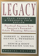 Legacy: Plan, Protect & Preserve Your Estate Co-Authored by F. David Resch and William K. Root