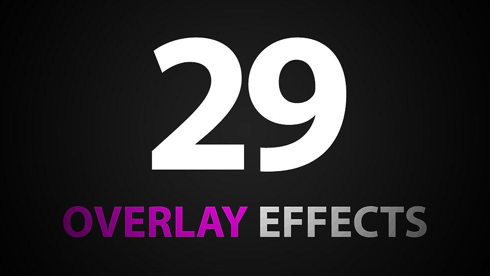 29 OVERLAY EFFECTS.jpg