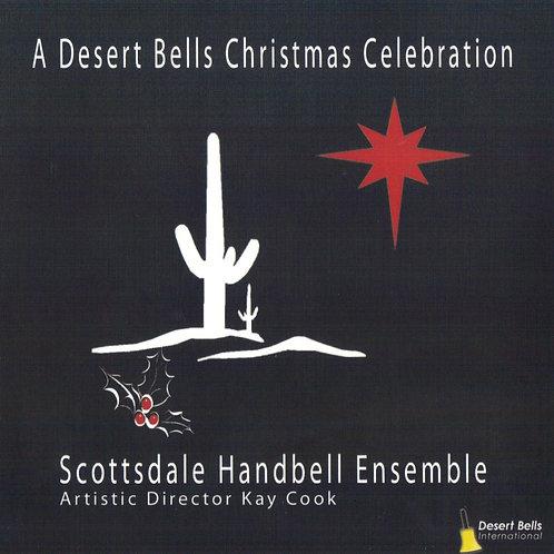 A Desert Bells Christmas Celebration