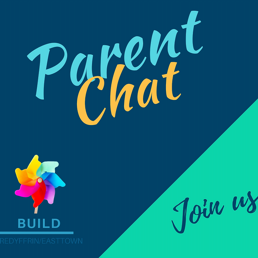 Parent Chat - Daytime