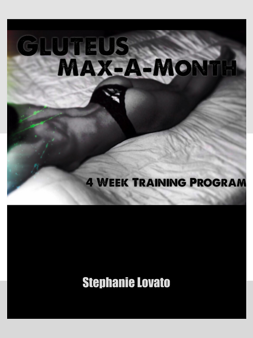 Gluteus Max-A-Month: Women's Four Week Glute Builder