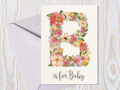 B is for Baby Girl - Greeting Card
