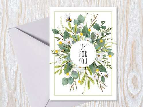 Just for You - Greeting Card