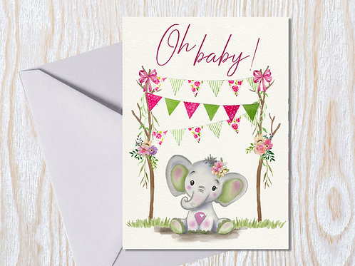 Oh Baby Girl- Greeting Card
