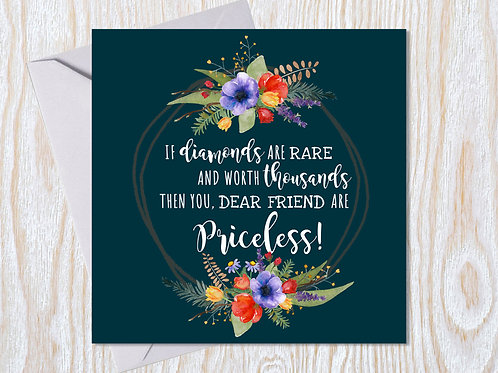 Friends are Priceless- Greeting Card