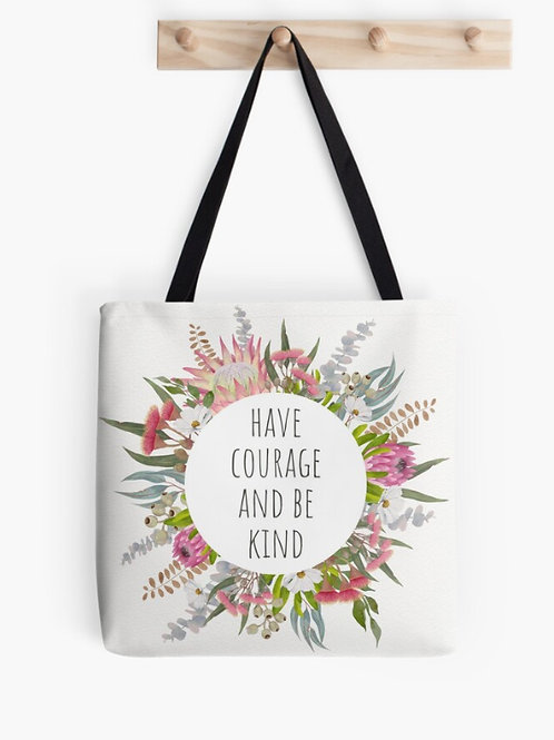 Have Courage - Tote Bag