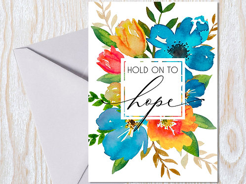 Hold on to Hope - Greeting Card