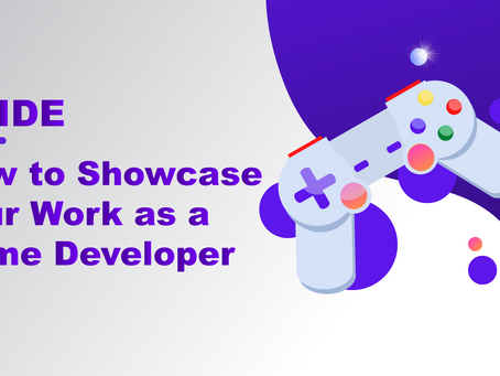 How to Showcase Your Work as a Game Developer