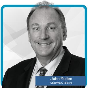 John Mullen Chairman,Telstra