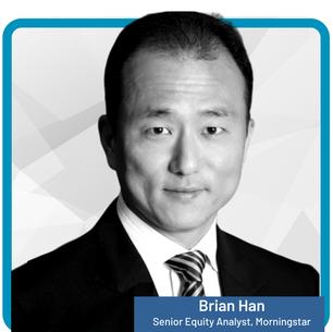 Brian Han, Senior Equity Analyst, Morningstar