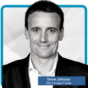 Steve Johnson Chief Investment Officer, Forager Funds