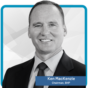Ken MacKenzie Chair and Independent Non-executive Director, BHP Group Limited