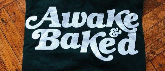 Awake & Baked T-Shirt Jane Parade