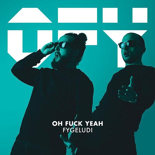 Fygeludi - Oh Fuck Yeah - Vinyl