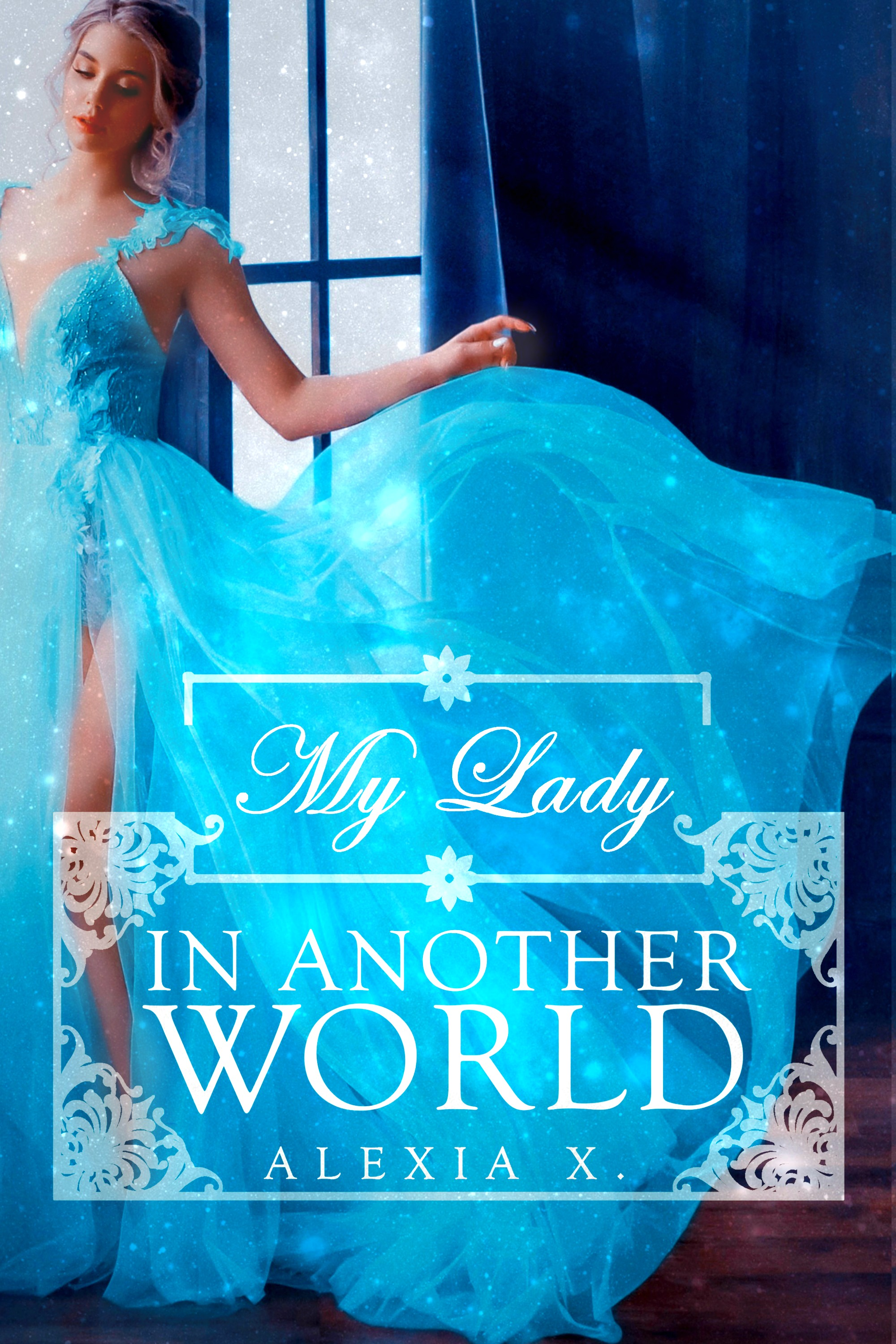 MY LADY IN ANOTHER WORLD