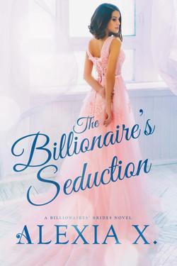 The Billionaire's Seduction