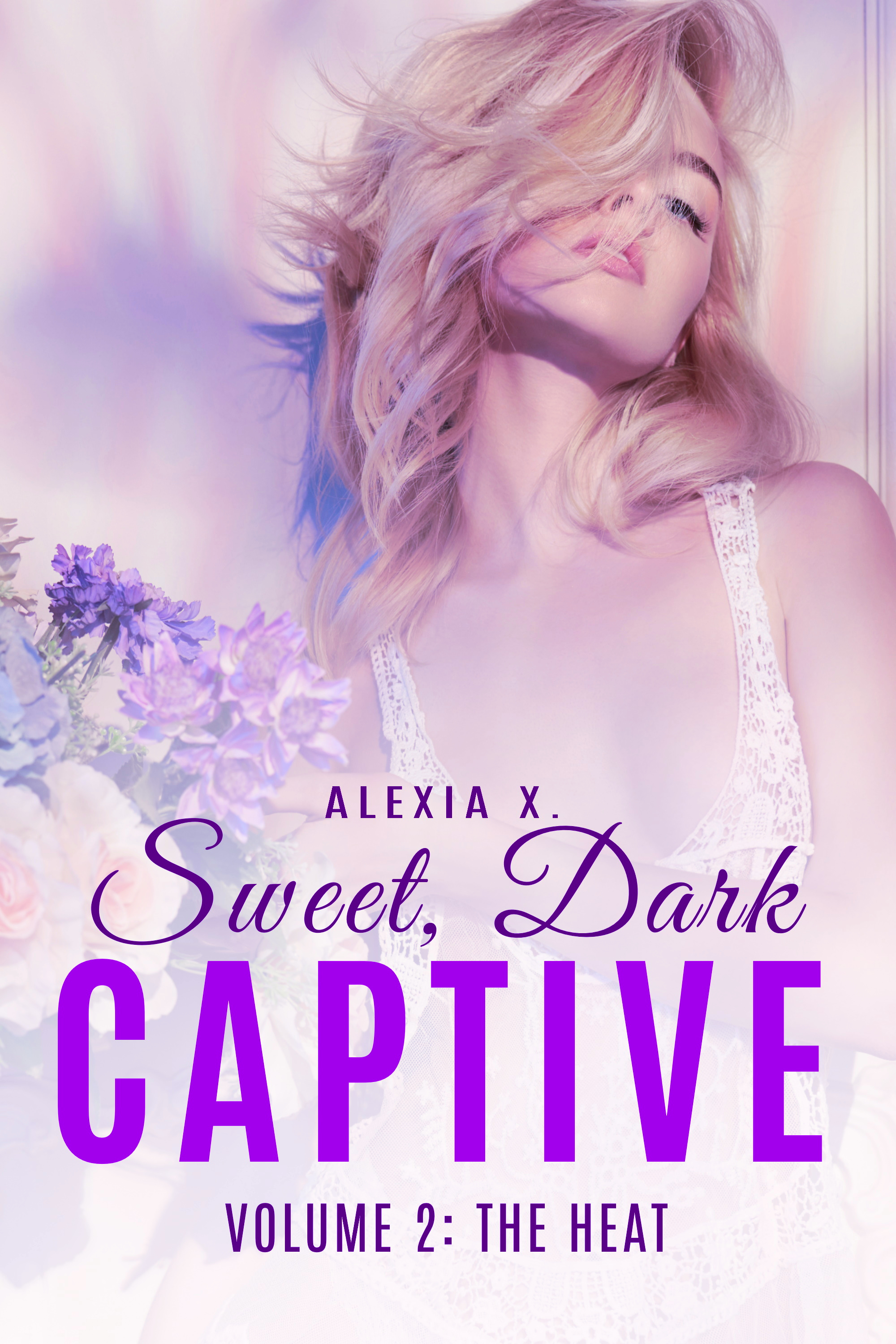 SWEET DARK  CAPTIVE 2 - THE HEAT