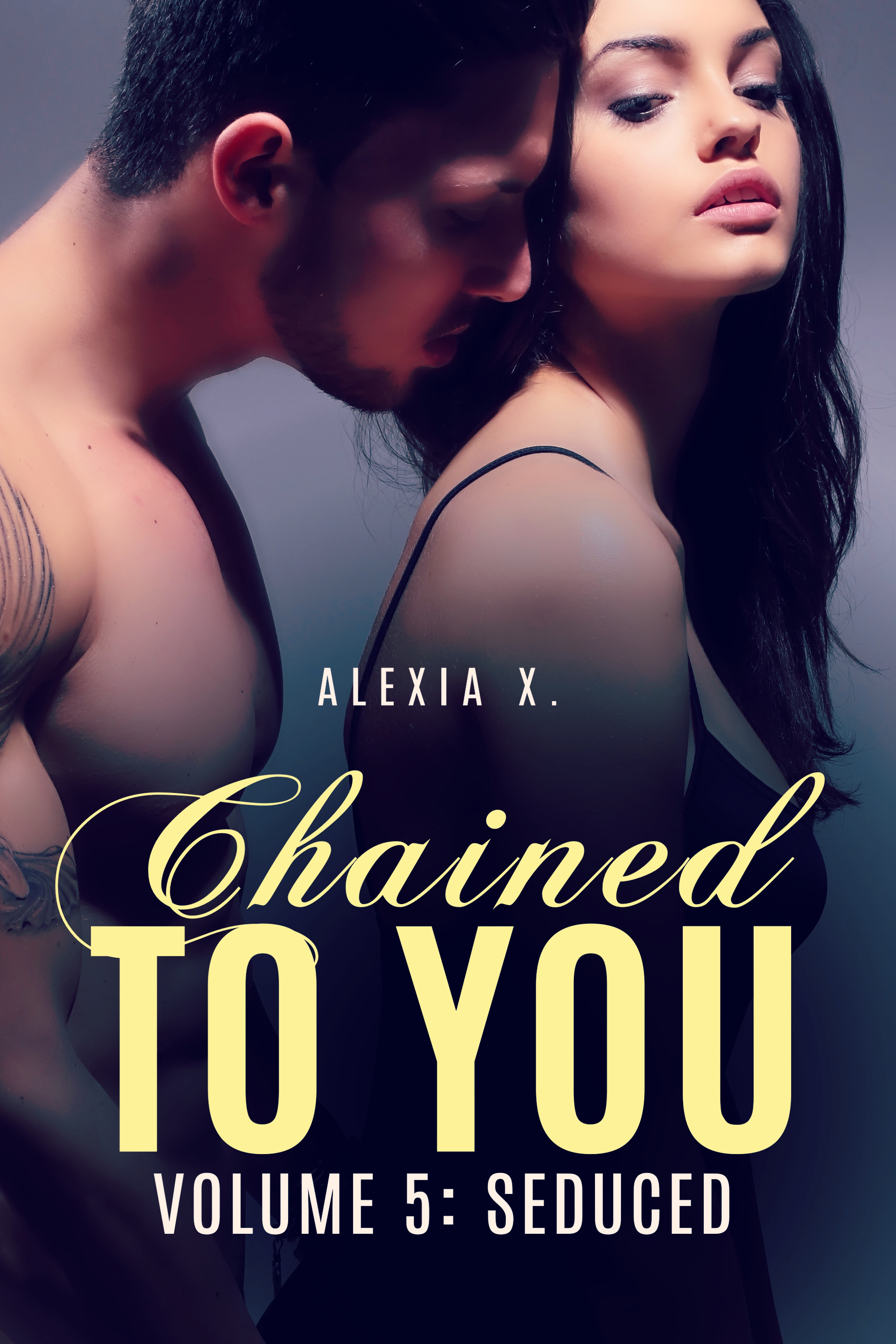 Chained to You Vol. 5