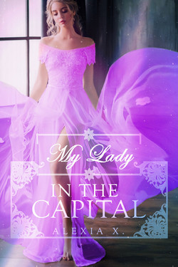 3 - MY LADY IN THE CAPITAL