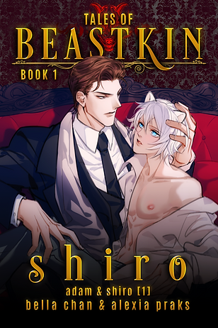 Tales of Beastkin Book 1 Shiro paranormal shifter alpha omega mm gay romance book cover novel boys love bl yaoi author bella chan and alexia praks alexia x illustration art drawing of hot handsome man in suit embracing a beautiful white hair blue eyes fox boy