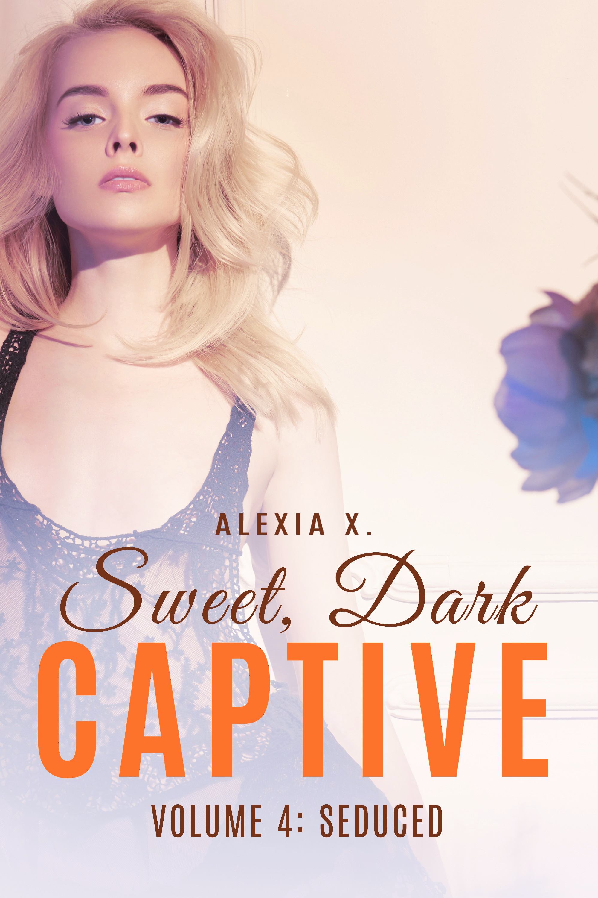 SWEET DARK CAPTIVE 4 - SEDUCED