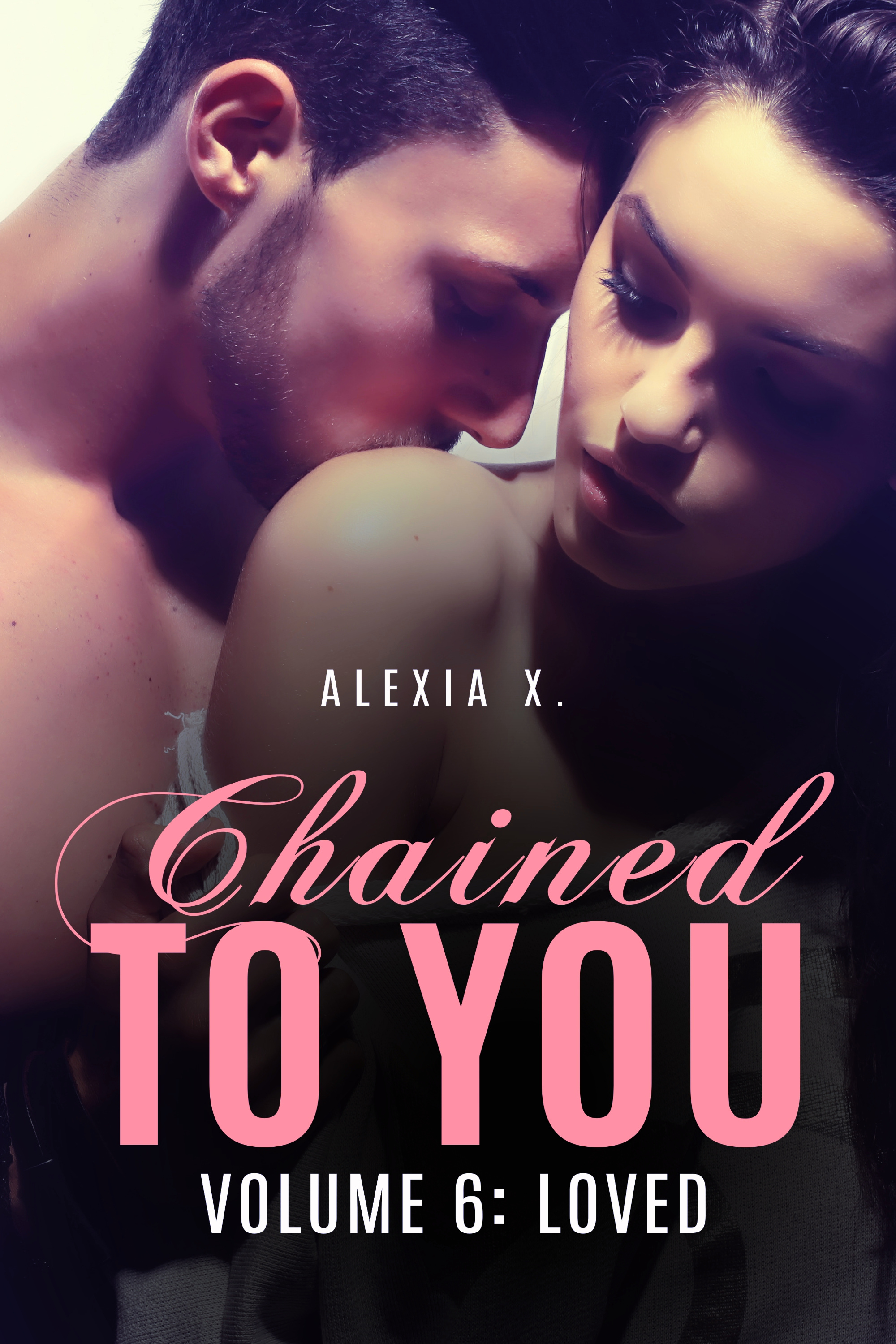 Chained to You Vol. 6