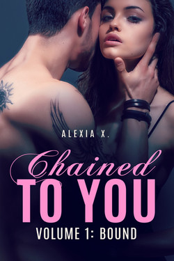 Chained to You Vol. 1