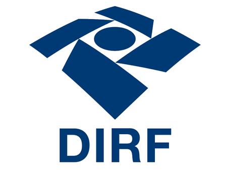 DIRF 2021: Prazo de entrega 26 de fevereiro de 2021