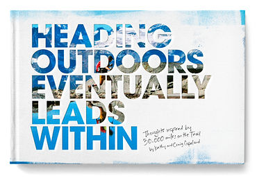 Heading Outdoors Eventually Leads Within, Thoughts Inspired by 30,000 Miles on the Trail