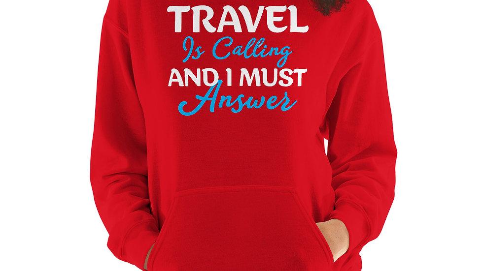 Travel is Calling Unisex Hoodie