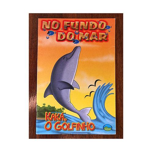 No Fundo do Mar - Kaká, o golfinho (gratuito - use código promocional)