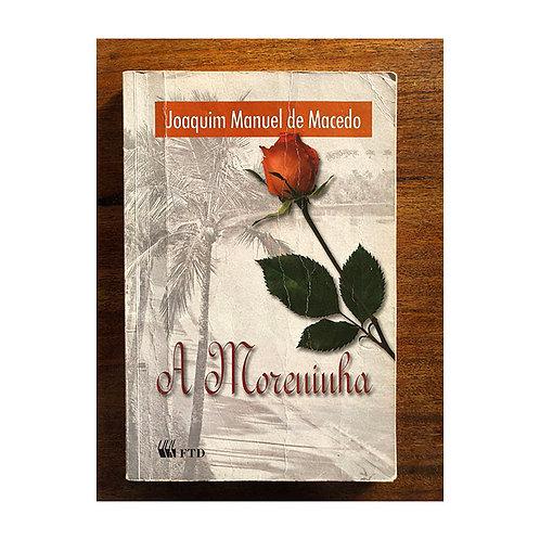 A Moreninha (gratuito - use código promocional)