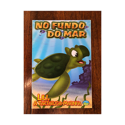 No Fundo do Mar - Lili, a tartaruga-marinha (gratuito - use código promocional)