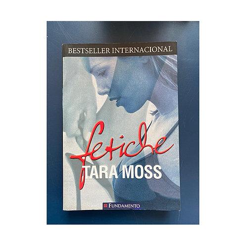 Fetiche Tara Moss
