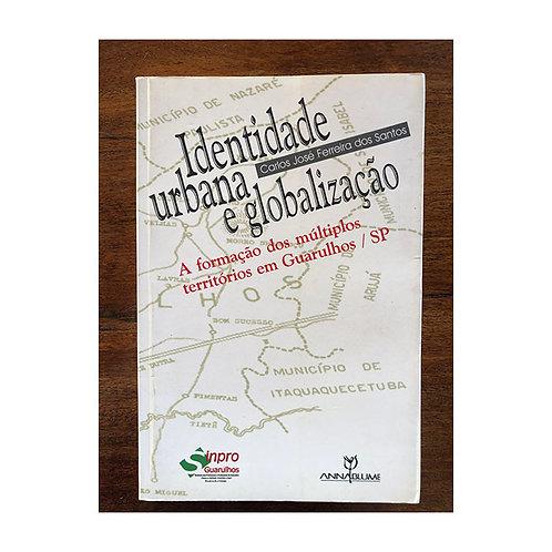 Identidade Urbana e Globalização (gratuito - use código promocional)