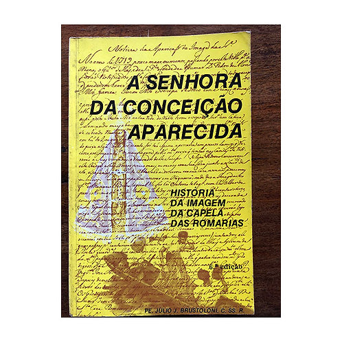 A Senhora da Conceição Aparecida (gratuito - use código promocional)