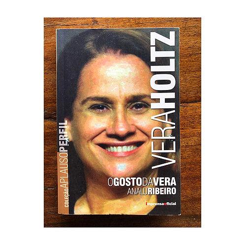 Vera Holtz - O Gosto da Vera (gratuito - use código promocional)