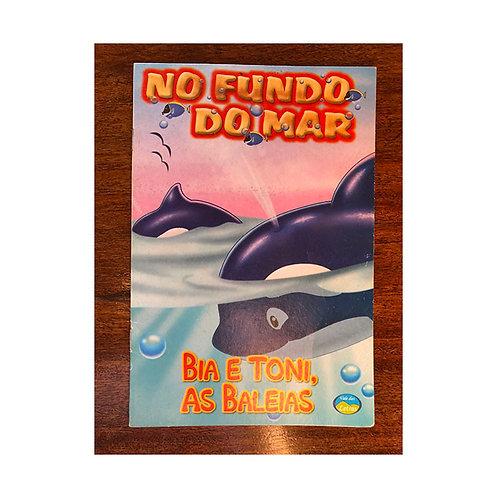 No Fundo do Mar - Bia e Toni, as baleias