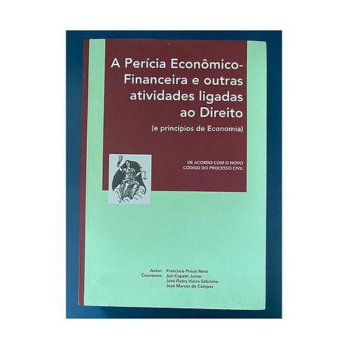 A perícia econômico-financeira (gratuito - use código promocional)