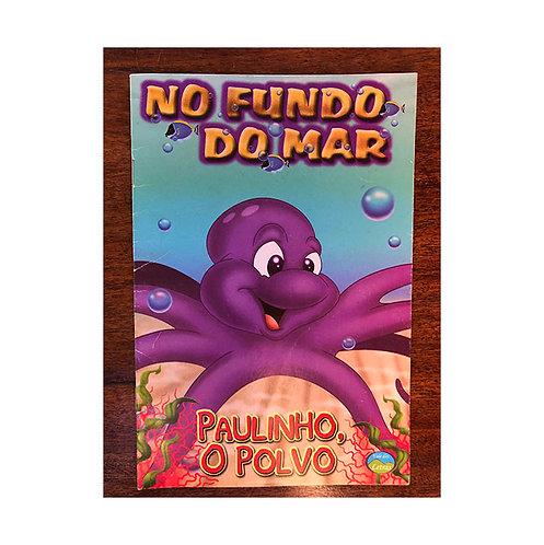 No Fundo do Mar - Paulinho, o Polvo