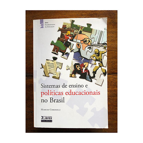 Sistemas de Ensino e Políticas Educacionais no Brasil (gratuito - use código)