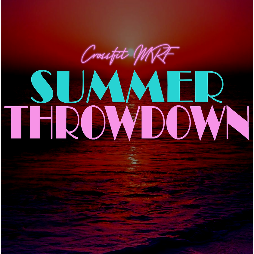 Crossfit MRF Summer Throwdown