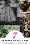 7 reasons why you NEED to visit The Wedding Showcase on the 7th & 8th April