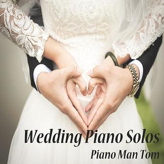 Wedding Piano Solos (Feb, 2021) - Cover