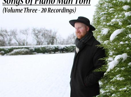 Songs Of Piano Man Tom - Vol 3 (Square C