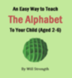 An Easy Way to Teach the Alphabet To You