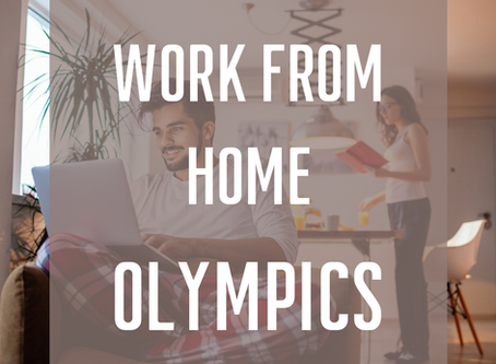April Contest: Work From Home Olympics