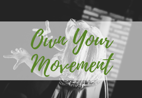 Own Your Movement