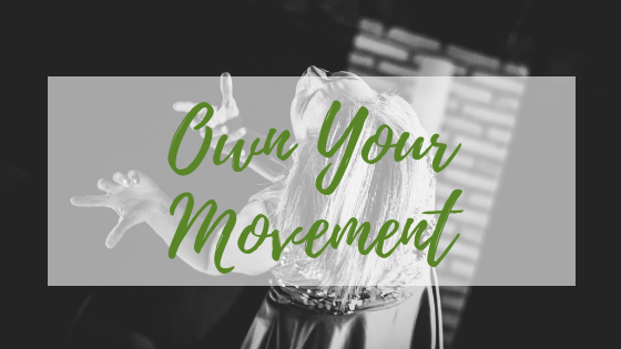 Own Your Movement banner, woman dancing