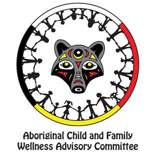 Aboriginal Child and Family Wellness Advisory Committee
